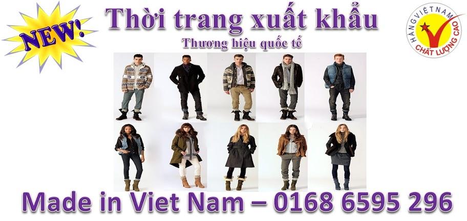 Shop quan ao thoi trang nu nam tre em Made in Viet Nam xuat khau xin